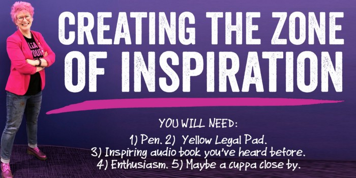 Creating the zone of inspiration.